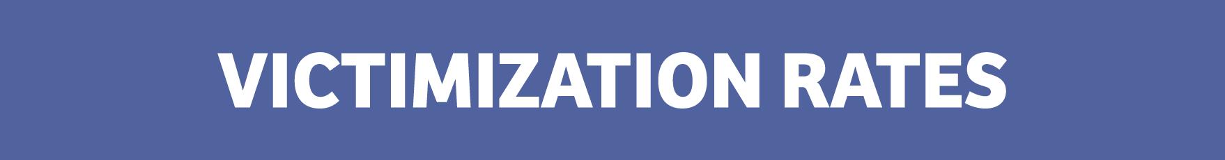 Victimization Rates